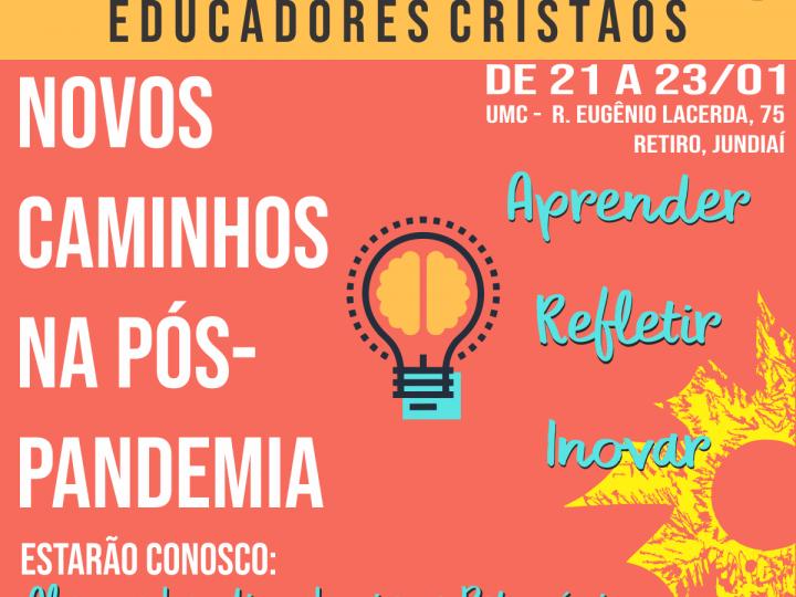 Assista às palestras do 21º Seminário de Educadores Cristãos