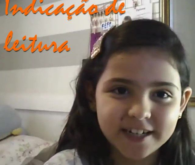 Dica de Leitura – Fernanda – 3º ano C